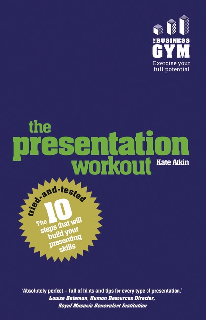 Presentation Workout by Kate Atkin