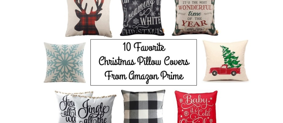 10 Favorite Christmas Pillow Covers from Amazon Prime