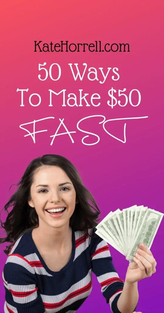 60 Ways To Make 50 Dollars Fast Katehorrell