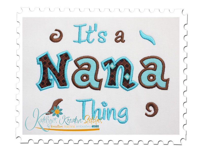 Download It's a Nana Thing Applique
