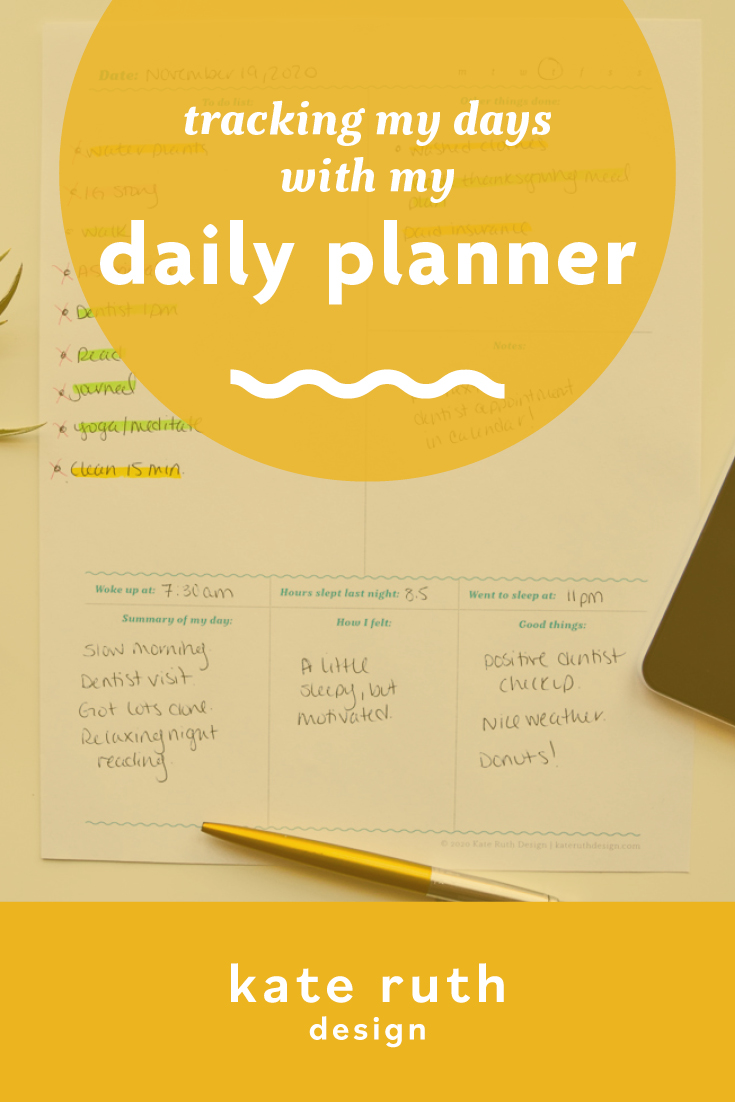 "photo of planner with text: ""tracking my days with my daily planner"""