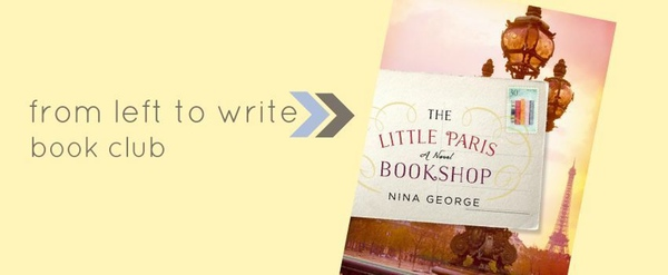 This post was inspired by the novel The Little Paris Bookshop by Nina George.