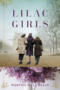 Lilac Girls by Martha Hall Kelly.