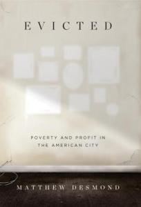 Evicted: Poverty and Profit in the American City by Matthew Desmond.