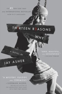 Thirteen Reasons Why by Jay Asher.