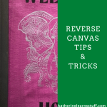 Reverse Canvas – How To Make it Work at The End