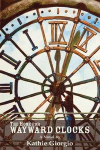 """Home for Wayward Clocks"" Cover"
