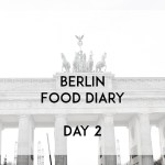 Berlin Food Diary Day 2 Banner