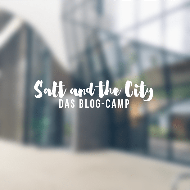 Salt and the City: das Blog-Camp