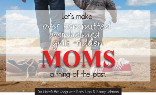 Make-overcommitted-moms