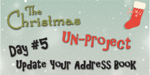 Christmas Un-Project #5 Update your address book