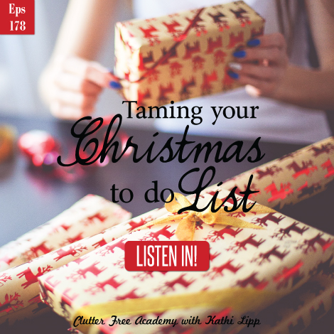 Episode #178-Taming Your To Do List, Christmas Edition with Glynnis Whitwer