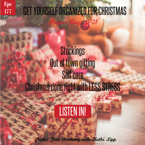 Episode #177-Get Yourself Organized for Christmas Projects 15-21