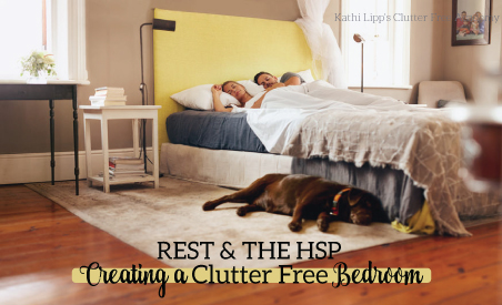 Rest and the HSP – Creating a Clutter Free Bedroom