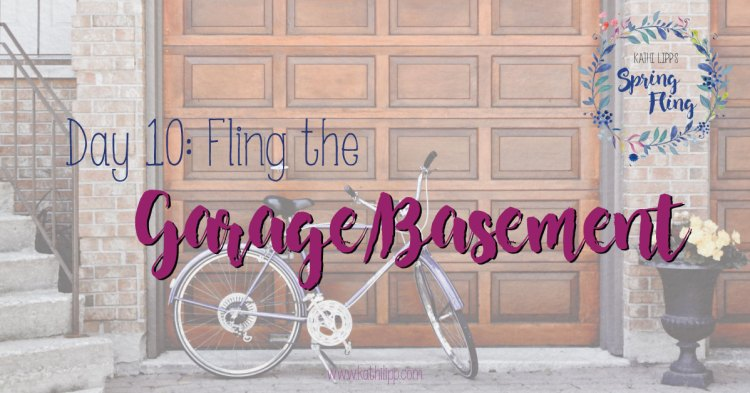 Spring Fling #10: It's Time to Get the Garage in Order