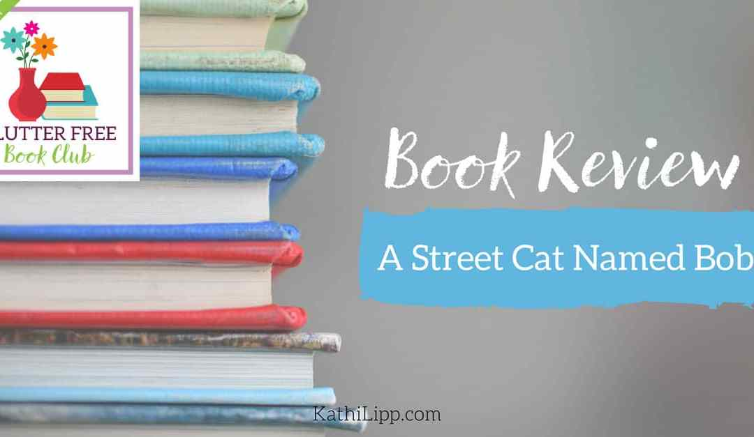 Book Review: A Street Cat Named Bob