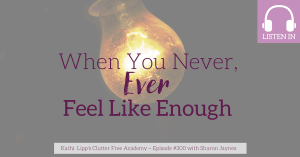 When you never ever feel like enough