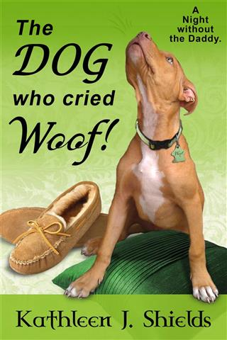 The Dog who cried WOOF! by Kathleen J. Shields