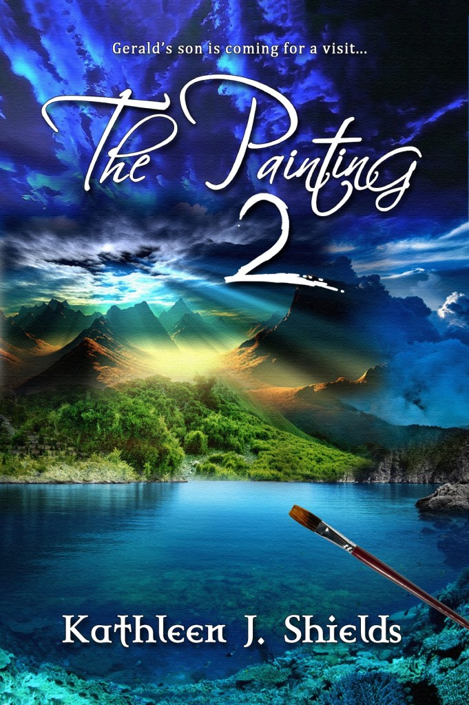 The Painting 2, second book of the inspirational Painting Trilogy by author Kathleen J. Shields