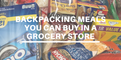 Blog Post - Backpacking Meals You Can Buy in a Grocery Store