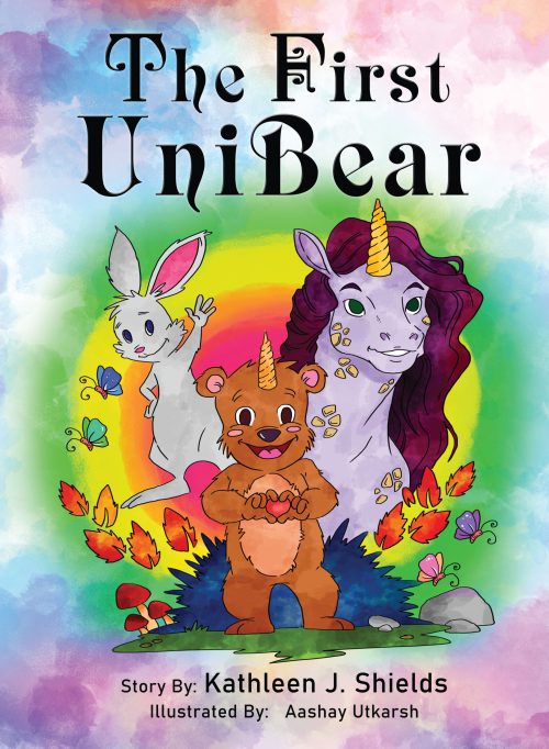 The First Unibear Rhyming Illustrated Story Book by author Kathleen J. Shields
