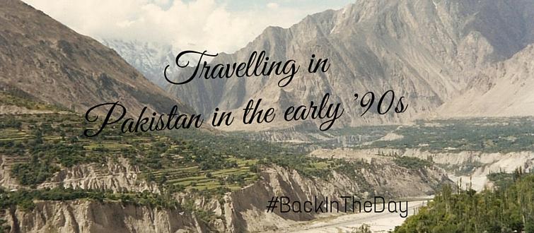 Travelling in Pakistan
