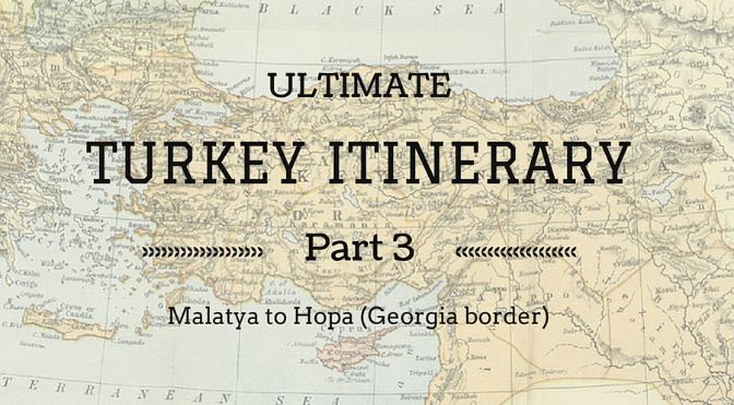Ultimate Turkey Itinerary Part 3 copy