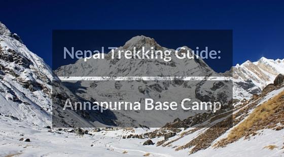 Trekking in Nepal - Annapurna Base Camp