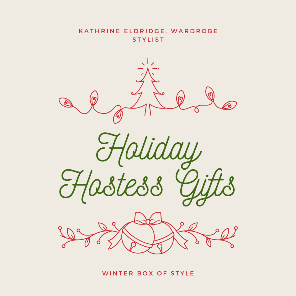 Sharing holiday hostess gifts plus the next Winter Box of Style for 2019.