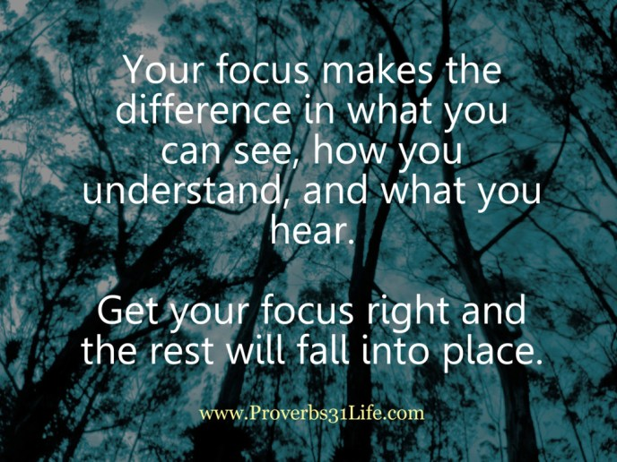 Get the Right Focus