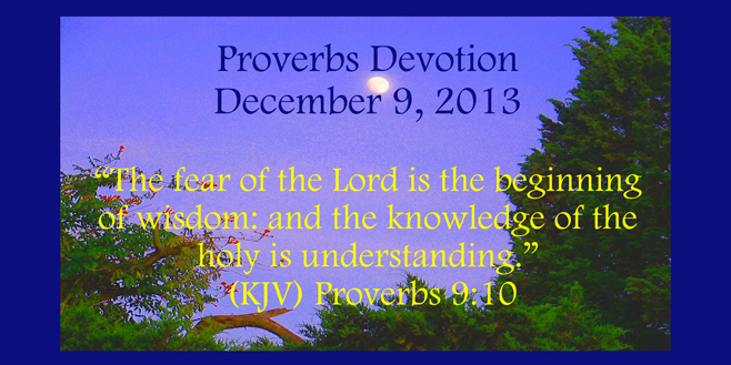 proverbs devotion December 9 2013