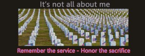 Growing HOPE Radio – NOT All About Me – Memorial Day, May 26, 2014
