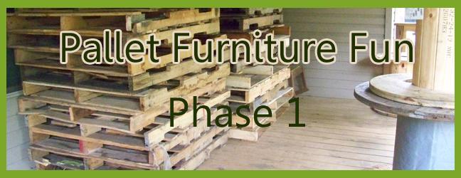 pallet furniture fun day 1