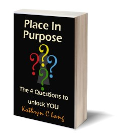 Place in Purpose by Kathryn Lang
