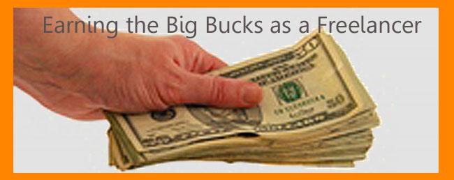 big bucks freelancing