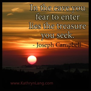 Quote of the Day - the cave you fear