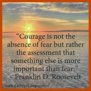 Quote of the Day - More Important than Fear