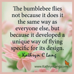 Quote of the Day - Lessons from a Bumble Bee