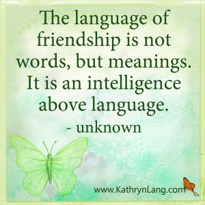 Quote of the Day - Language of friendship