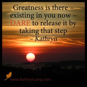 Quote of the Day - Dare to Release Your Greatness
