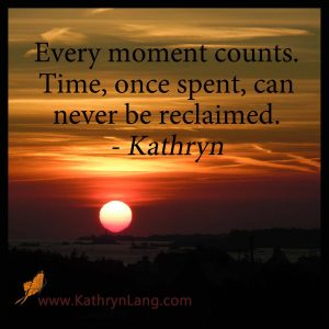 Quote of the Day - Every Moment Counts