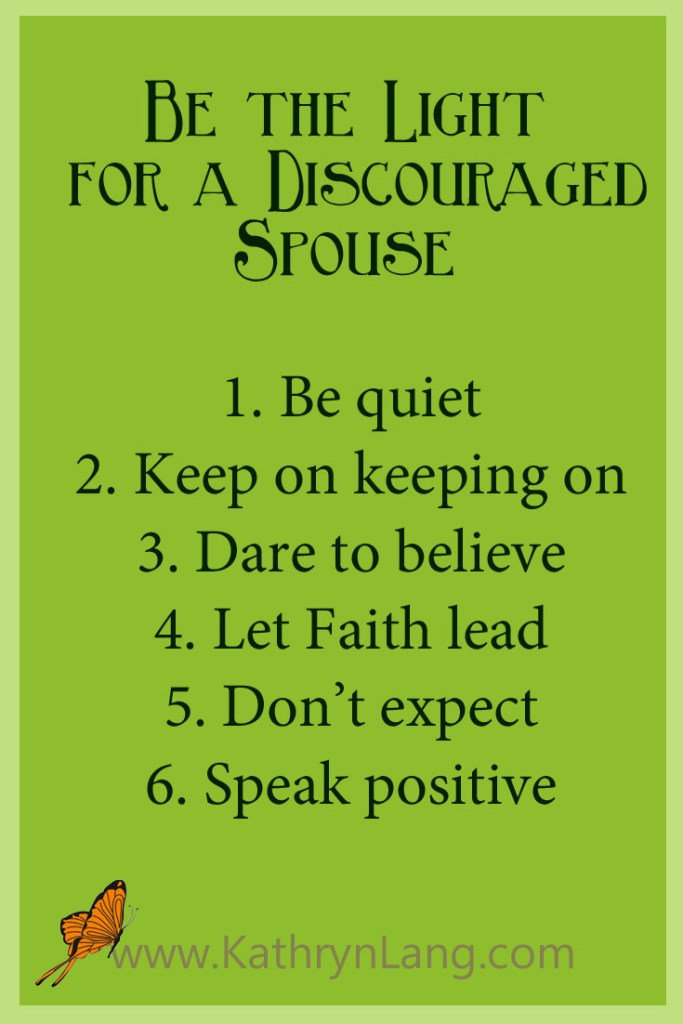 Discouraged spouse - be the light