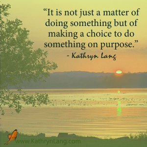 Quote of the Day - Do Something On Purpose