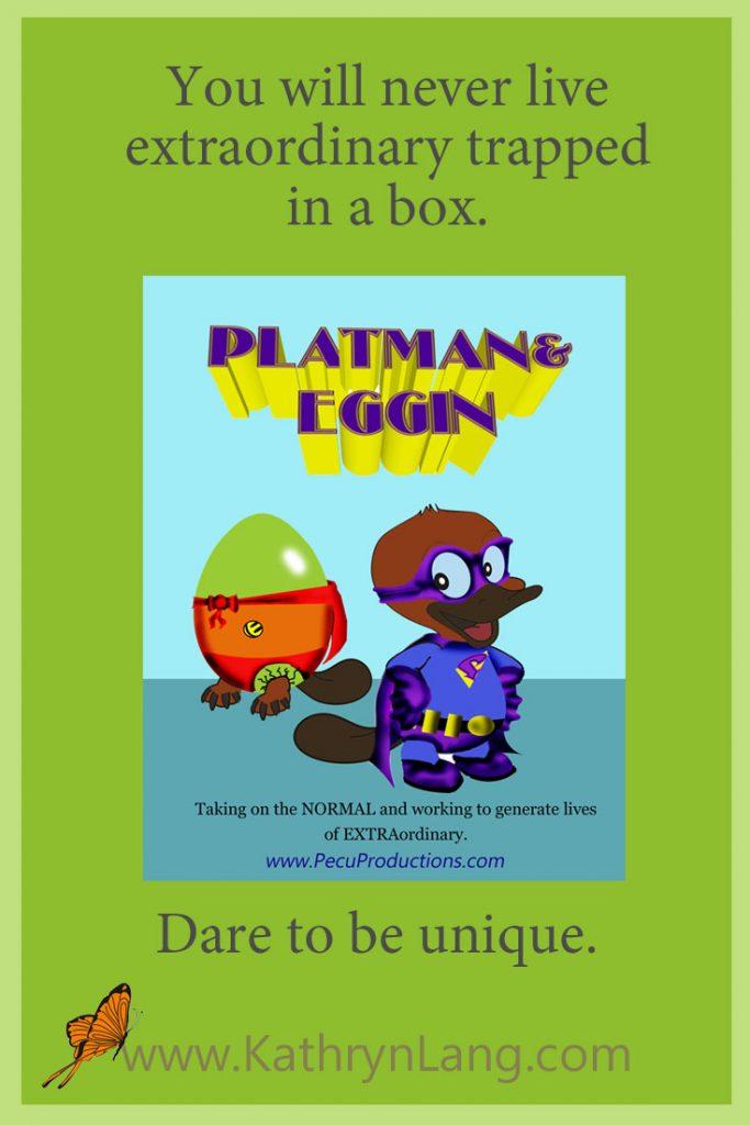 Platman and Eggin - dare to be unique