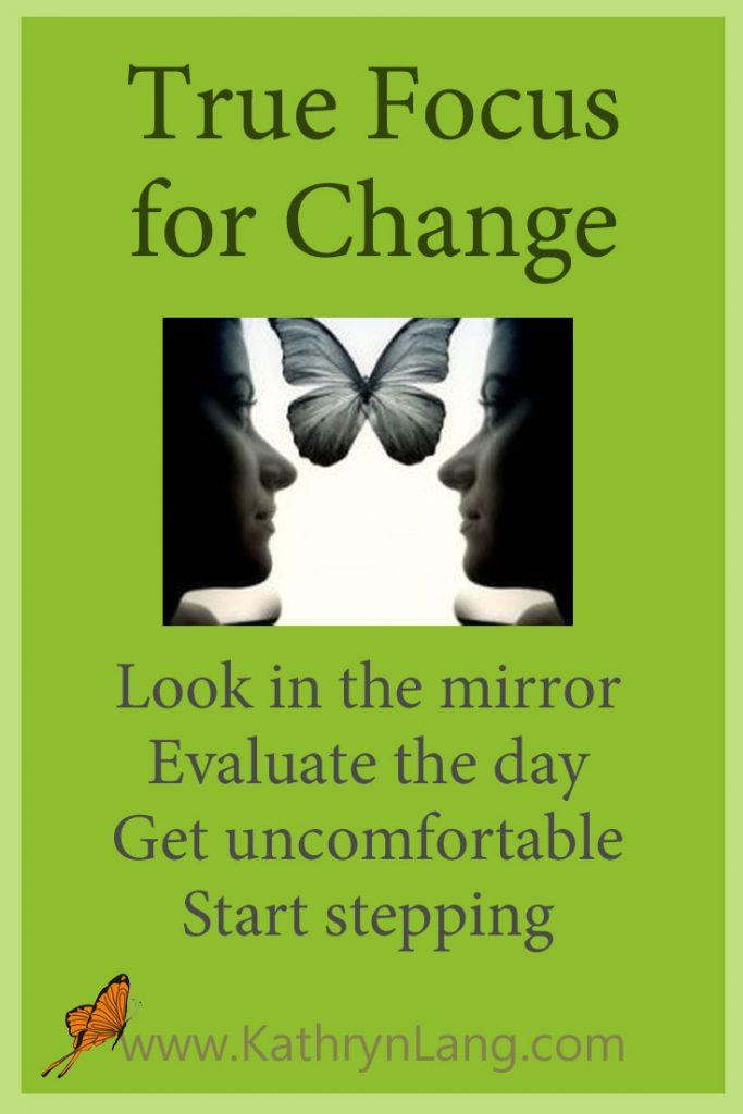 True Focus for Change