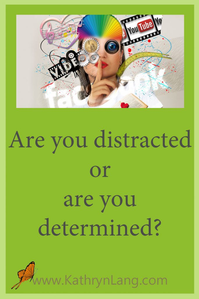distracted or determined