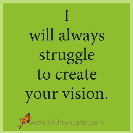 create your own vision