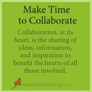 Make time for collaboration