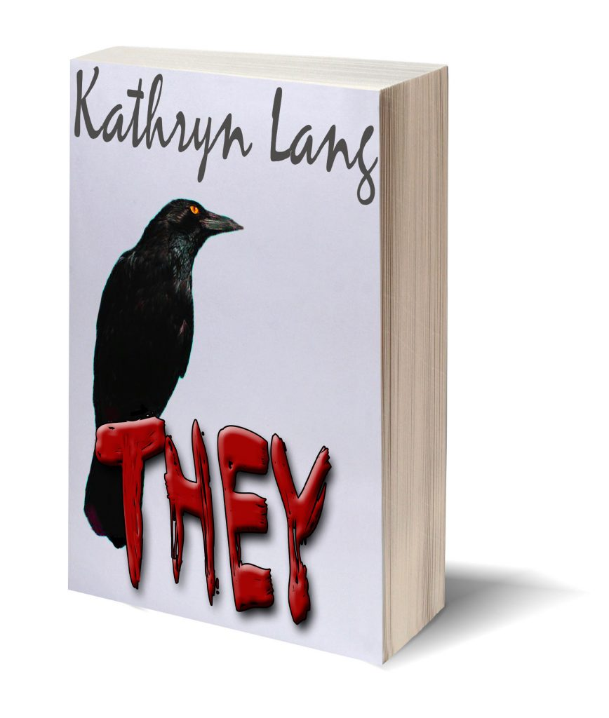 They - a Big Springs Novel by Kathryn Lang