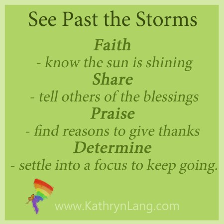 See past the storms